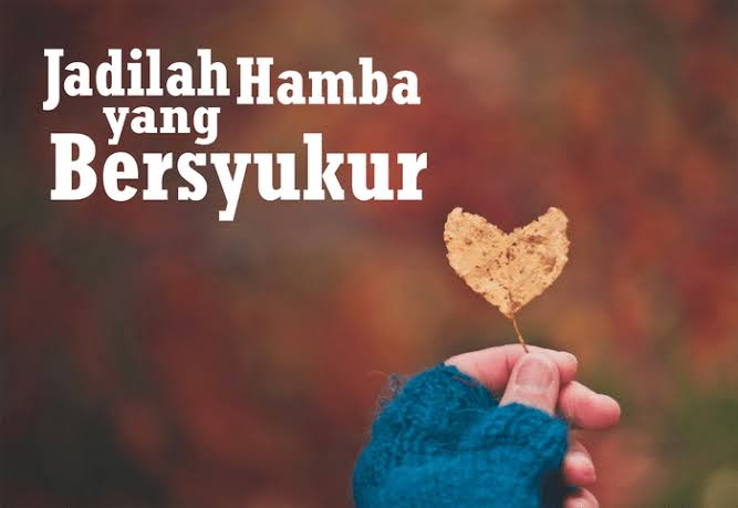 3 Cara Mensyukuri Nikmat Allah Swt Yayasan Insan Madani Sejahtera Bogor